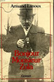 Bonjour Monsieur Zola. - Couverture - Format classique