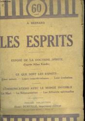 Les Esprits. Expose De La Doctrine Spirite D'Apres Allan Kardec. - Couverture - Format classique