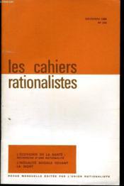 LES CAHIERS RATIONALISTES n°268 : L'économie de la santé : recherche d'une rationalité / L'in