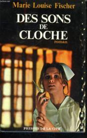 Des Sons De Cloche - Couverture - Format classique
