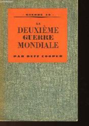 La Deuxieme Guerre Mondiale - Premiere Phase - Couverture - Format classique
