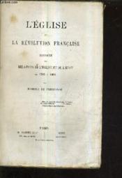 L'Eglise Et La Revolution Francaise Histoire Des Relations De L'Eglise Et De L'Etat De 1789 A 1802. - Couverture - Format classique