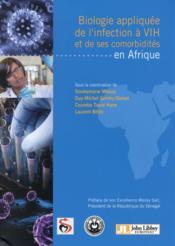 Biologie appliquée ; de l'infection à VIH et de ses comorbidités en Afrique - Couverture - Format classique