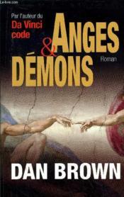 Anges Et Démons. Roman - Couverture - Format classique