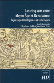 Cinq sens entre moyen age et renaissance - Couverture - Format classique