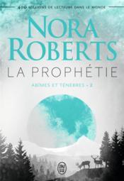 La prophétie ; abîmes et ténèbres t.2 - Couverture - Format classique