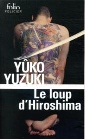 Le loup d'Hiroshima - Couverture - Format classique