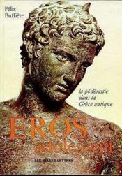 Éros adolescent ; la pédérastie dans la Grèce antique - Couverture - Format classique
