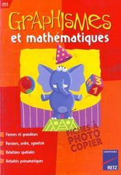 Graphismes et mathématiques ; MS ; fiches à photocopier - Intérieur - Format classique