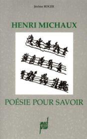 Henri Michaux Poesie Pour Savoir - Couverture - Format classique