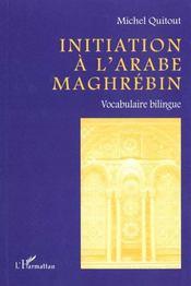 Initiation à l'arabe maghrébin - Intérieur - Format classique