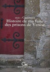 Histoire de ma fuite des prisons de venise - Intérieur - Format classique