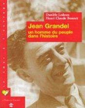 Jean Grandel, un homme du peuple dans l'histoire - Intérieur - Format classique