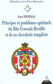 Principes et problemes du rite ecossais rectifie et de sa chevalerie templiere - Intérieur - Format classique