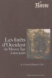 Les forêts d'occident, du Moyen Age à nos jours - Couverture - Format classique