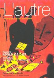 Revue L'Autre N.4 ; Adolescences ; Perspectives D'Ici Et D'Ailleurs - Intérieur - Format classique