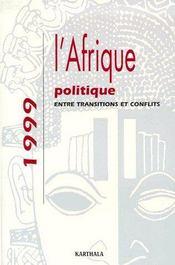 L'Afrique politique 1999 ; entre transitions et conflits - Couverture - Format classique