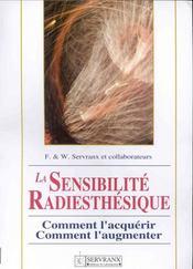 Sensibilite Radiesthesique - Intérieur - Format classique