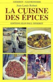 La Cuisine Des Epices - Couverture - Format classique