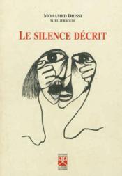 Silence Decrit (Le) - Couverture - Format classique