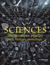 Sciences ; mathematiques, physique, chimie, biologie et cosmologie... - Couverture - Format classique