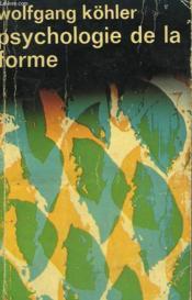 Psychologie De La Forme. Collection : Idees N° 60 - Couverture - Format classique