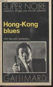 Collection Super Noire N° 95. Hong-Kong Blues. - Couverture - Format classique
