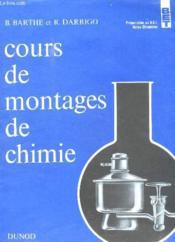 Cours De Montages De Chimie. - Couverture - Format classique