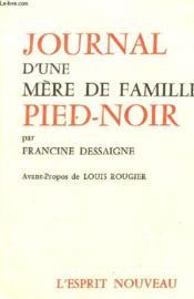 Journal D'Une Mere De Famille Pied Noir. - Couverture - Format classique