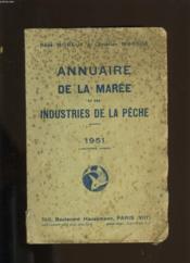Annuaire De La Maree Et Des Industries De La Peche. 1951. - Couverture - Format classique