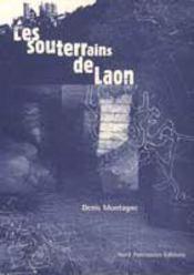 Les Souterrains De Laon - Intérieur - Format classique