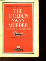 Le Crime Du Cygne D'Or - The Golden Swan Murder - Couverture - Format classique