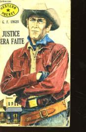 Justice Sera Faite - Couverture - Format classique