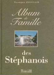 Album De Famille Des Stephanois - Couverture - Format classique