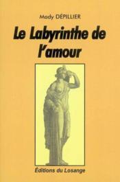 Le labyrinthe de l'amour - Couverture - Format classique