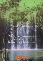 Vers l'éclatement du conflit franco-vietnamien - Couverture - Format classique