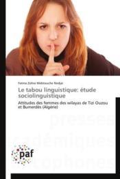 Le tabou linguistique : étude sociolinguistique - Couverture - Format classique