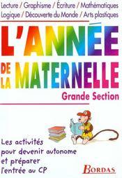 L'Annee De La Maternelle Grande Section - Intérieur - Format classique