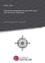 [Manuscrits autographes de Vingt mille lieues sous les mers] / Jules Verne [édition 1868-1869] - Couverture - Format classique