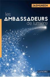 Les ambassadeurs de lumière - Couverture - Format classique