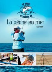 Le bible illustrée de la pêche en mer - Couverture - Format classique