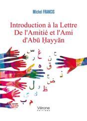 Introduction à la lettre de l'amitié et l'ami d'Abu Hayyan - Couverture - Format classique