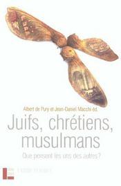 Juifs, chretiens, musulmans - Intérieur - Format classique