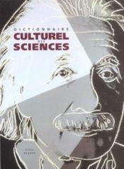 Dictionnnaire Culturel Des Sciences - Couverture - Format classique