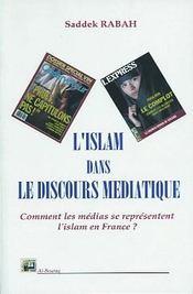 Islam Dans Le Discours Mediatique (L') - Intérieur - Format classique