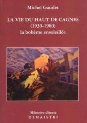 La vie du Haut-de-Cagnes - Couverture - Format classique