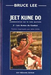 Jeet Kune Do T2 : Les Armes Du Combat - Intérieur - Format classique
