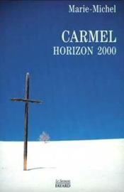 Carmel horizon 2000 - Couverture - Format classique
