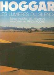 Hoggar Les Lumieres Du Silence - Couverture - Format classique