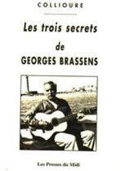 Les trois secrets de georges brassens - Intérieur - Format classique